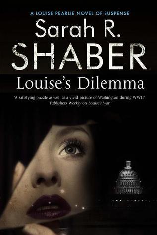 Louise's Dilemma (Louise Pearlie, #3)