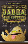 The Surprise Attack of Jabba the Puppett (Origami Yoda, #4)