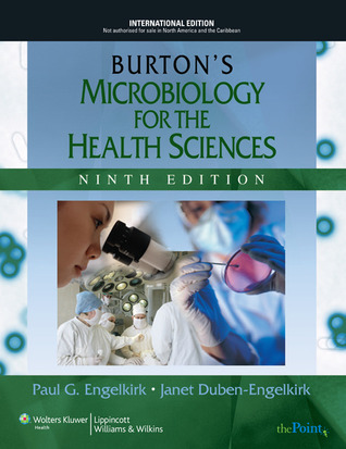 Burton's Microbiology for the Health Sciences.