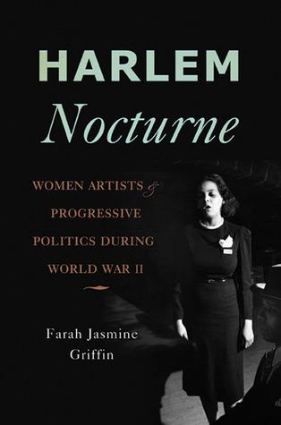 Harlem Nocturne: Women Artists and Progressive Politics During World War II
