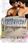 Incidental Contact (Devilish De Marco Men, #3)