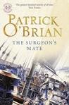The Surgeon's Mate (Aubrey/Maturin, #7)