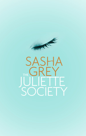 The Juliette Society by Sasha Grey thumbnail