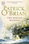 The Ionian Mission (Aubrey/Maturin, #8)