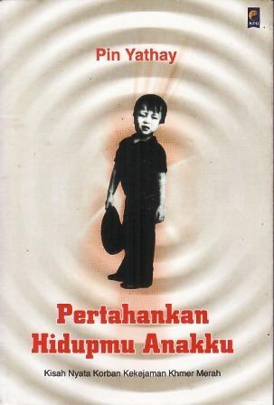 Pertahankan Hidupmu Anakku by Pin Yathay