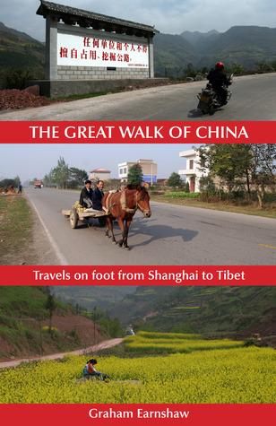 The Great Walk of China by Graham Earnshaw