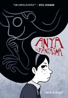 Anya e il suo fantasma by Vera Brosgol