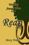 Reap (Walking Among Them, #1)