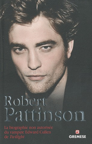 Robert Pattinson: Eternally Yours