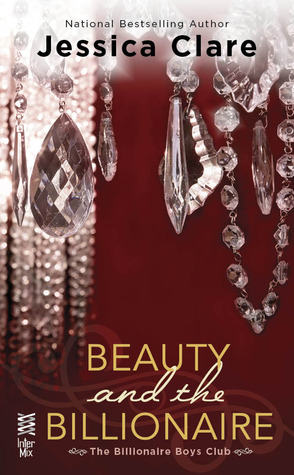 Beauty and the Billionaire (Billionaire Boys Club, #2)