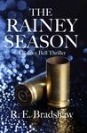 The Rainey Season (Rainey Bell, #3)