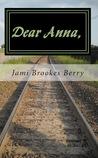 Dear Anna,