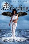 The Awakening (Fallen Guardians #2)