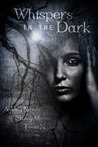 Whispers in the Dark by Ashley Nemer