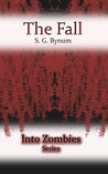 The Fall (Into Zombies, #1)