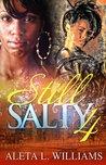 Still Salty 4