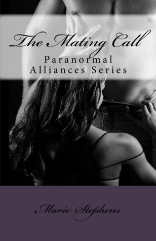 The Mating Call(Paranormal Alliances 1)