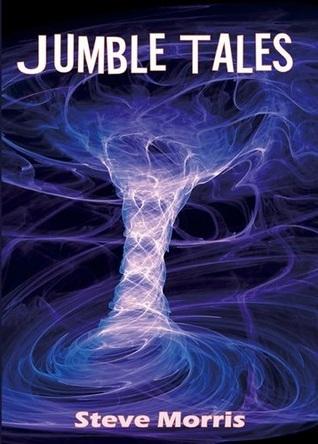 Jumble tales by Steve  Morris