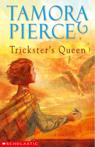 Trickster's Queen by Tamora Pierce