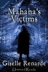 Mahaha's Victims