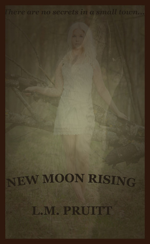 New Moon Rising by L.M. Pruitt