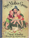 Sing Mother Goose by Opal Wheeler