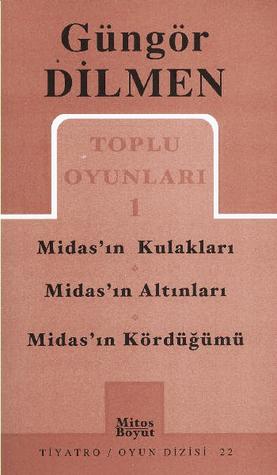 Toplu Oyunları 1 - Midas'ın Kulakları / Midas'ın Altınları / Midas'ın Kördüğümü