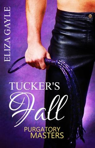 Tuckers Fall (Purgatory Masters, #1)