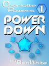 Power Down (Charlotte Powers, #1)