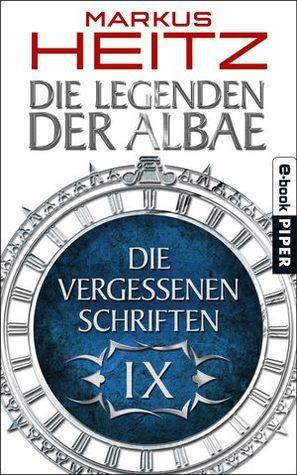 Die Vergessenen Schriften IX (Die Legenden der Albae, #4.9)