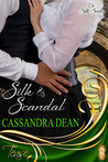 Silk & Scandal (Silk, #1)