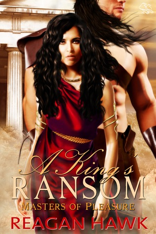 A King's Ransom (Masters of Pleasure, #1)