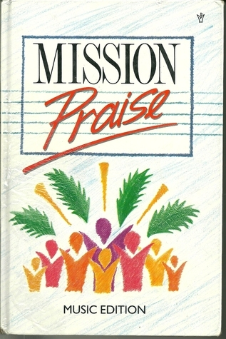 Mission Praise: Combined Music Edition