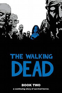 The Walking Dead, Book Two by Robert Kirkman