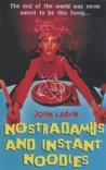 Nostradamus And Instant Noodles