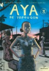 Aya de Yopougon, Tome 3 by Marguerite Abouet