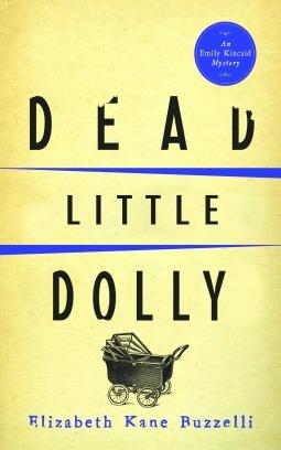 Dead Little Dolly(An Emily Kincaid Mystery 5)