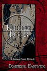 Killing Lucas by Dominique Eastwick
