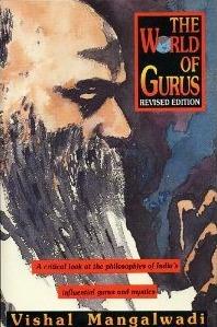 The World of Gurus by Vishal Mangalwadi
