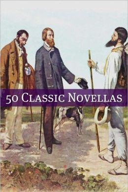 50 Classic Novellas