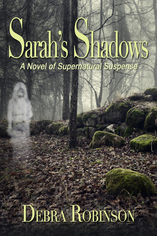 Ebook Sarah's Shadows by Debra  Robinson read!