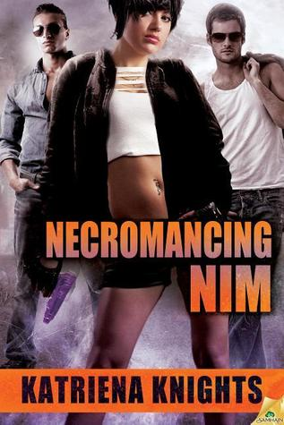 Necromancing Nim (Necromancing Nim, #1)