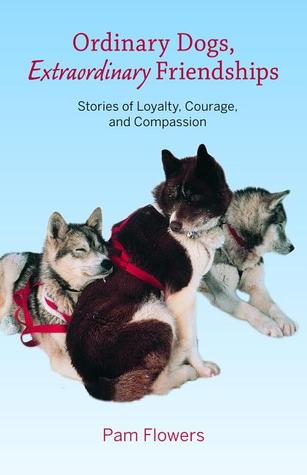 ordinary-dogs-extraordinary-friendships-stories-of-loyalty-courage-and-compassion
