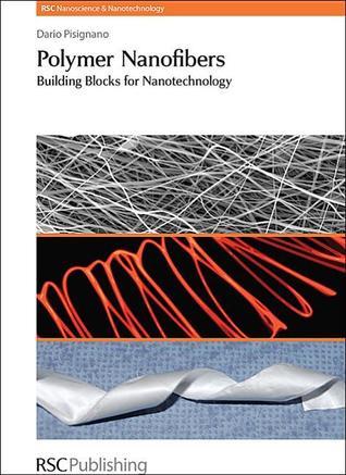Polymer Nanofibers: Building Blocks for Nanotechnology