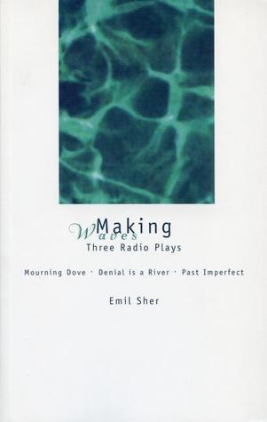 Making Waves: Three Radio Plays