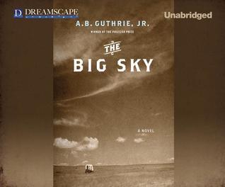 The Big Sky(The Big Sky 1)