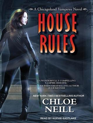House Rules(Chicagoland Vampires 7)