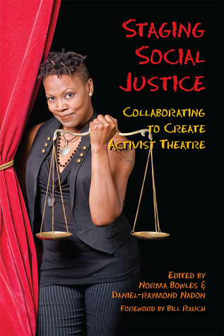 Staging Social Justice: Collaborating to Create Activist Theatre