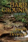 Hard Ground (Woods Cop, #8.5)