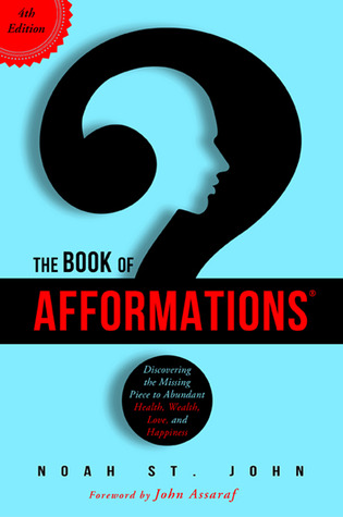 The Book of Afformations by Noah St. John